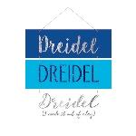 Pancarta Hanukkah Dreidel Dreidel Dreidel MDF 30cm x 31cm