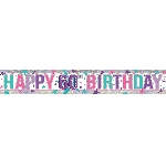 Banderin Pink Happy 60th Birthday Holographic Foil 2.7m