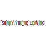 Banderin Sorry You're Leaving Holographic Foil 2.7m