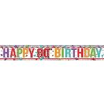 Banderin Multi Colour Happy 80th Birthday Holographic Foil 2.7m
